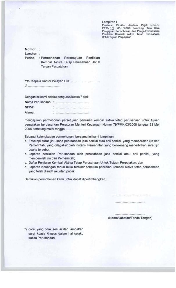 Bersamaan dengan surat Permohanan Persetujuan Penilaian Kembali Aktiva